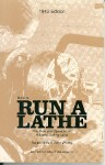 How to run a lathe